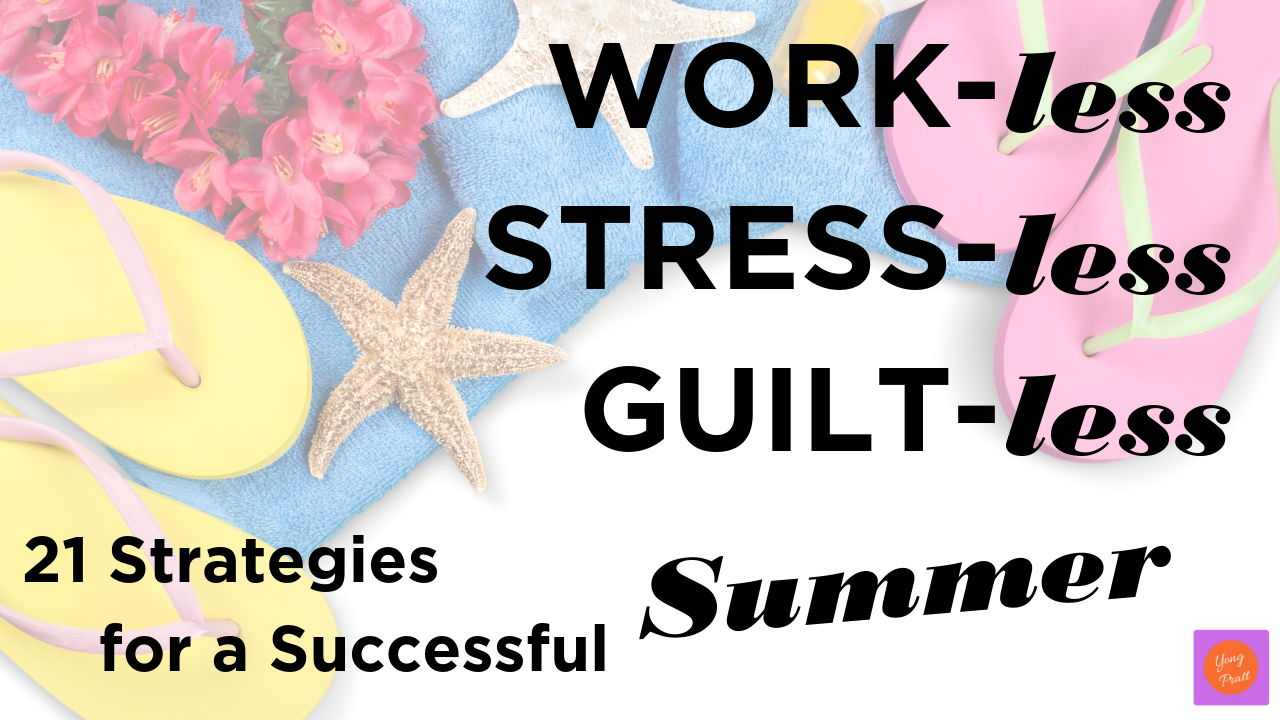21 Strategies for a Successful Summer