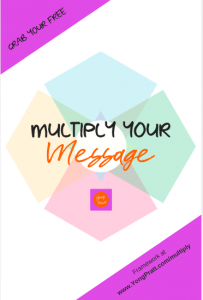 Multiply YOUR Message Framework by Yong Pratt