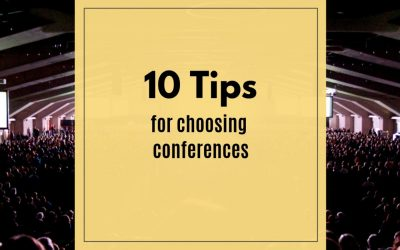 10 Tips for Choosing the Right Conferences