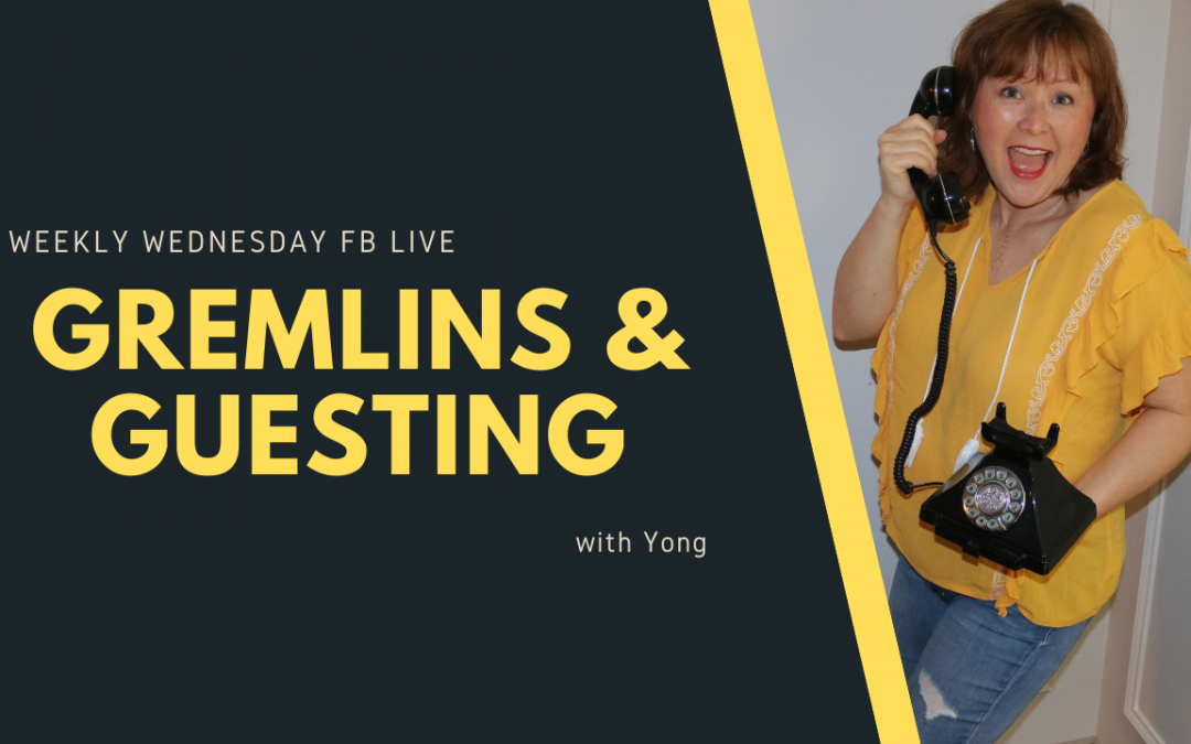 Gremlins and guesting