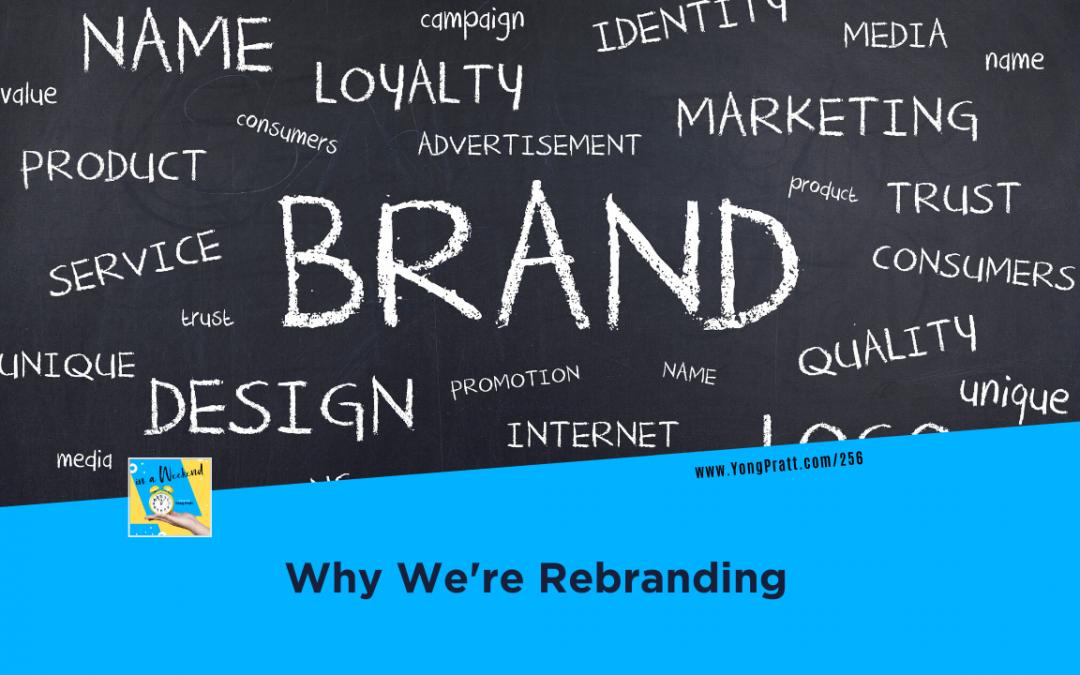Why We're Rebranding