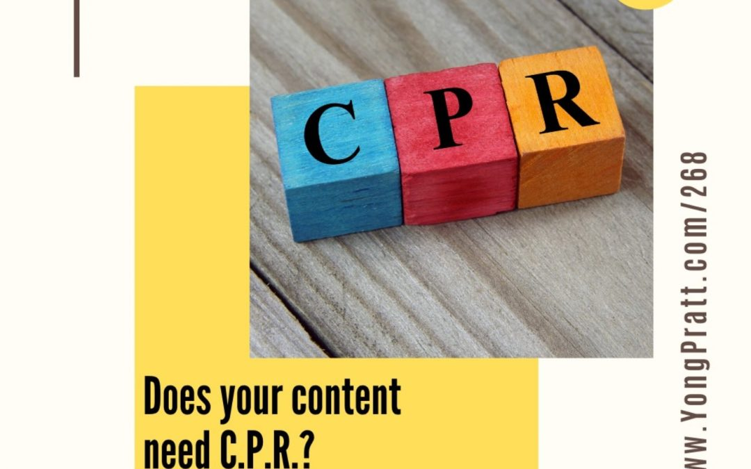 Does Your Content Need CPR?